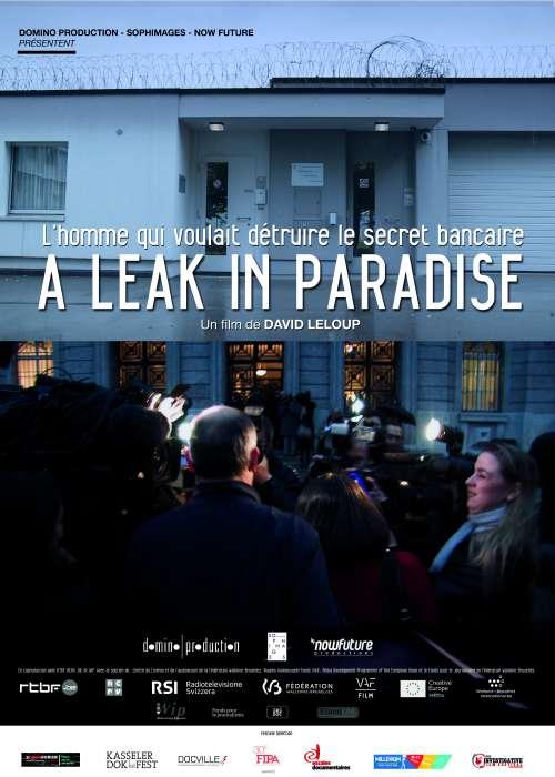 A LEAK IN PARADISE – L'homme qui voulait détruire le secret bancaire