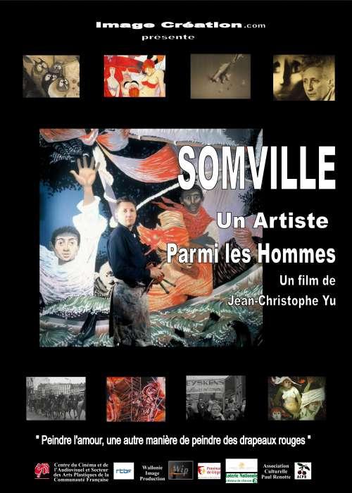 SOMVILLE, UN ARTISTE PARMI LES HOMMES