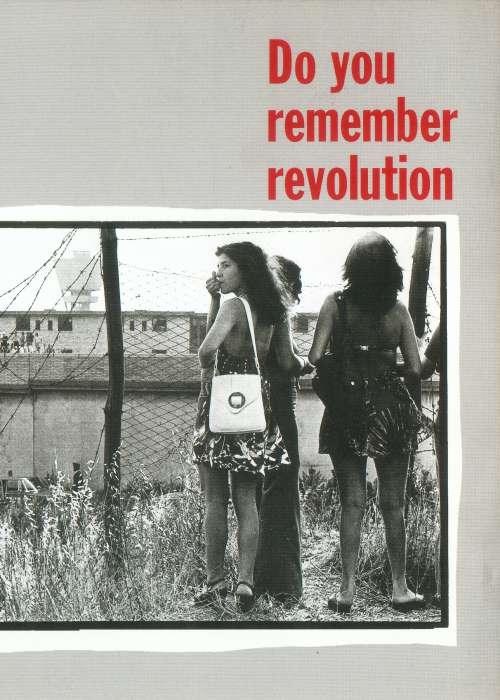 DO YOU REMEMBER REVOLUTION