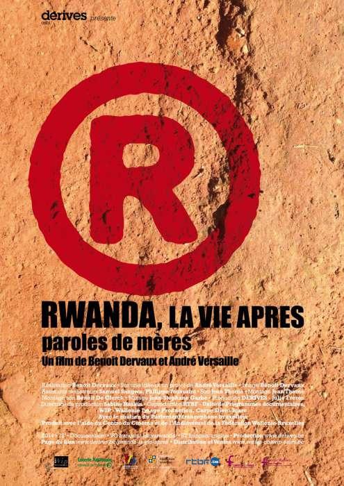 RWANDA, LA VIE APRES. PAROLES DE MERES