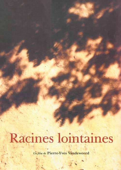 RACINES LOINTAINES