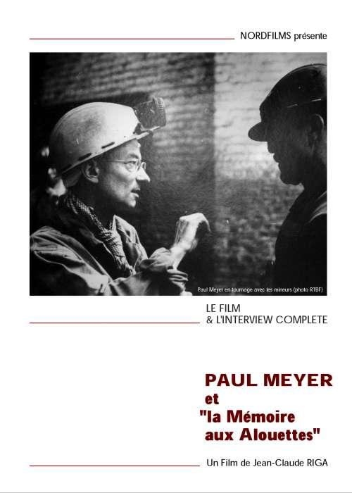PAUL MEYER ET LA MEMOIRE AUX ALOUETTES