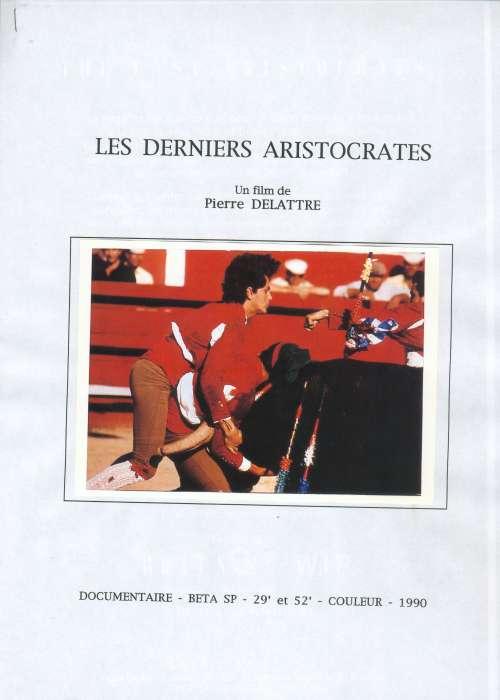 DERNIERS ARISTOCRATES (LES)